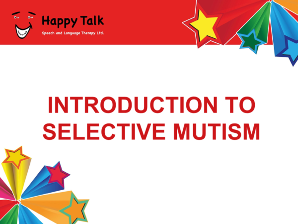 Introduction to Selective Mutism Slide 1